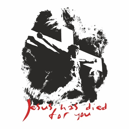 46456027 - jesus has died for you illustration